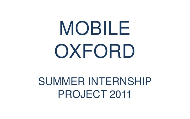MOBILE OXFORDSUMMER INTERNSHIP PROJECT 2011<br />