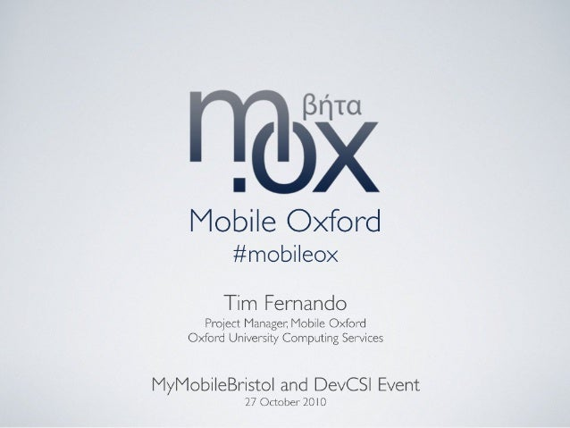 Mobile Oxford at DevCSI MyMobile Bristol Event - 27 October 2010