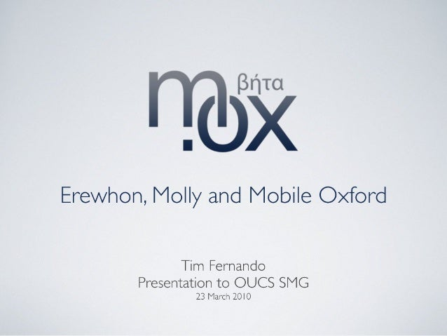Mobile Oxford - Presentation to OUCS SMG 23rd March 2010