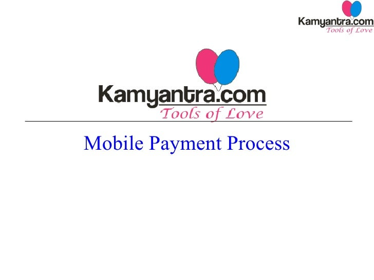 Mobile Payment Process