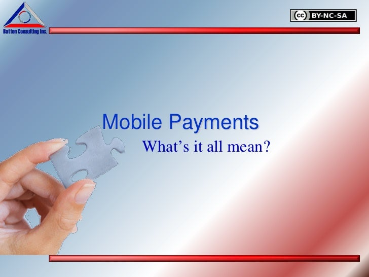 Mobile Payments   What's it all mean?