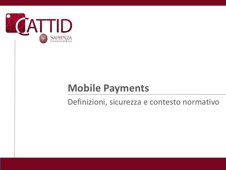 Mobile PaymentsDefinizioni, sicurezza e contesto normativo