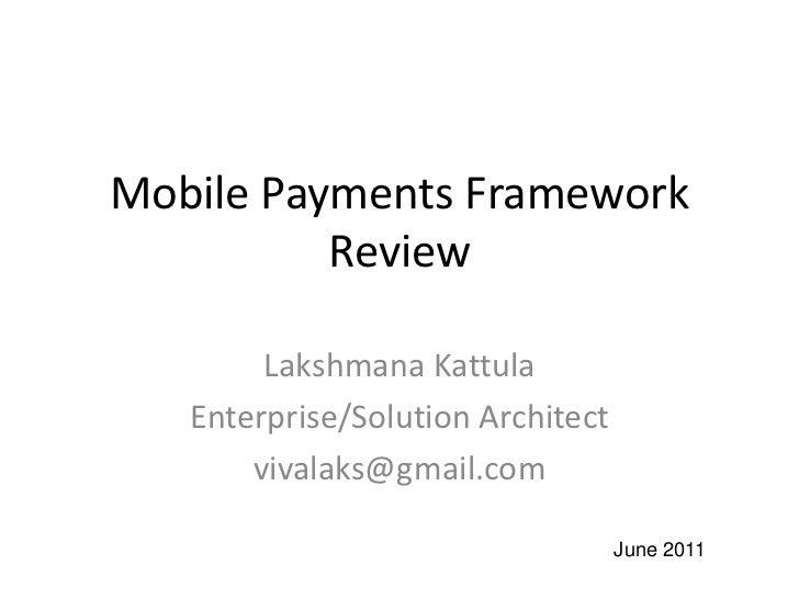 Mobile Payments Framework