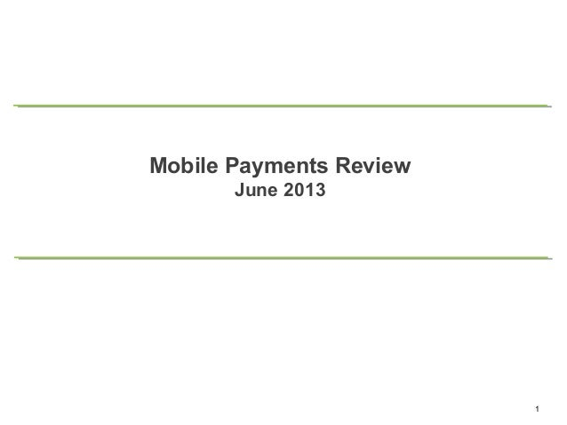Mobile Payments Review - June 2013