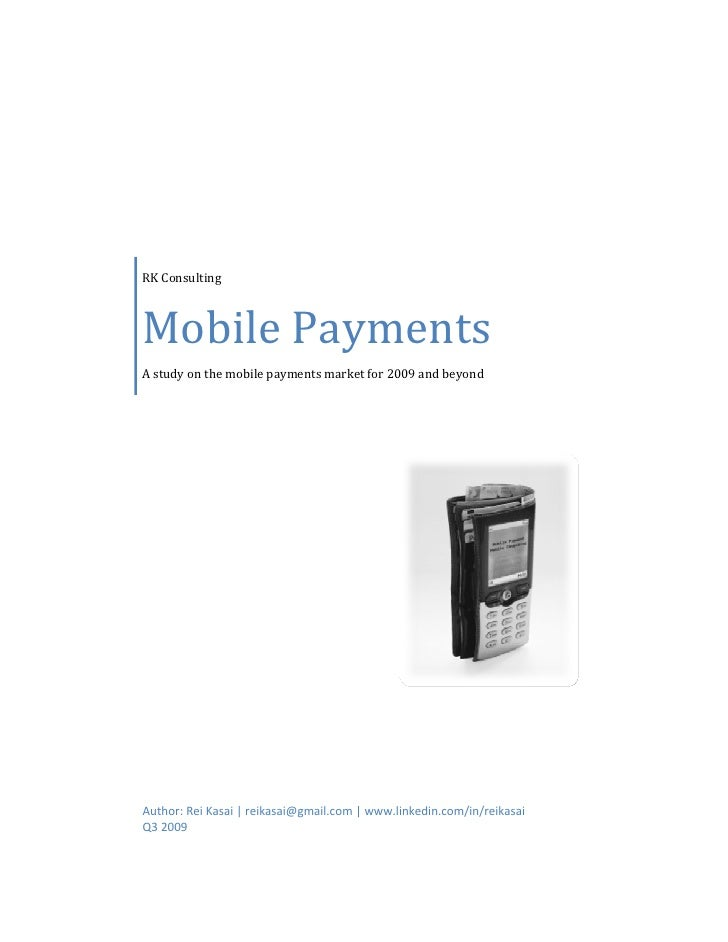 RK Consulting         Mobile Payments     A study on the mobile payments market fo...