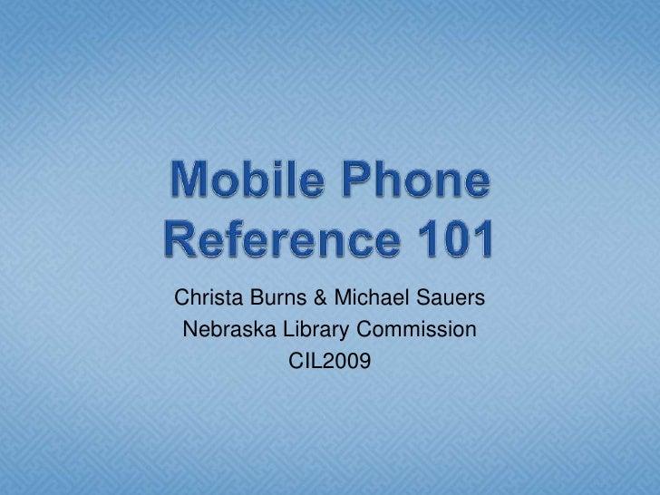 Christa Burns & Michael Sauers  Nebraska Library Commission            CIL2009