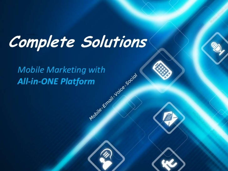 Complete Solutions Mobile Marketing with All-in-ONE Platform