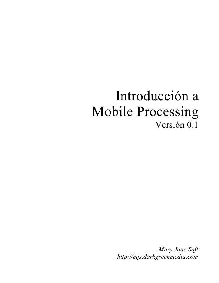 Mobile Processing Introduccion