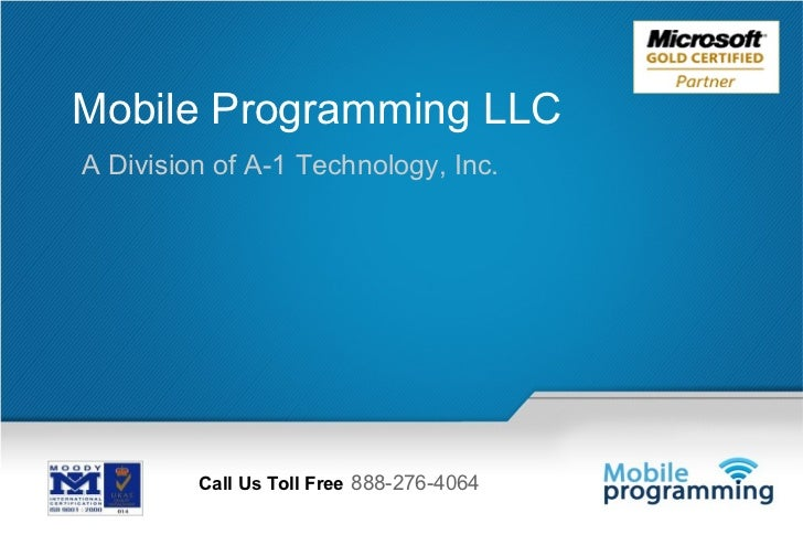 Mobile Programming LLCA Division of A-1 Technology, Inc.         Call Us Toll Free 888-276-4064