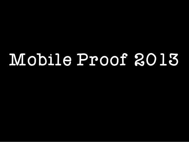 Mobile Proof 2013