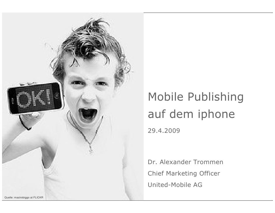Mobile Publishing                                                                 auf dem iphone                          ...