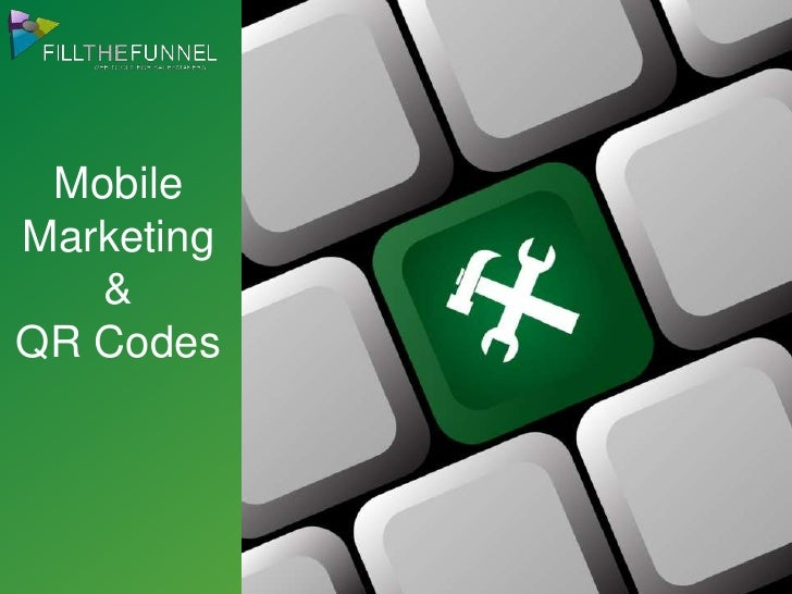 Mobile Marketing and QR Codes
