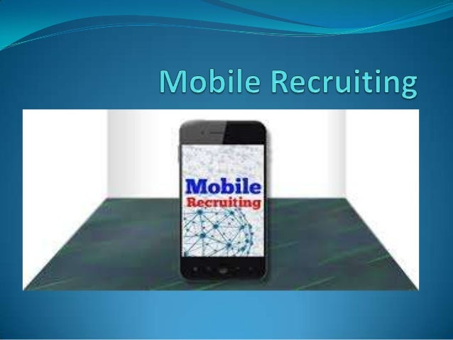 Mobile recruiting