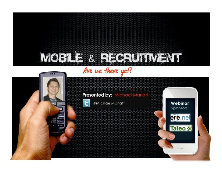 Mobile & Recruitment:  Are we there yet