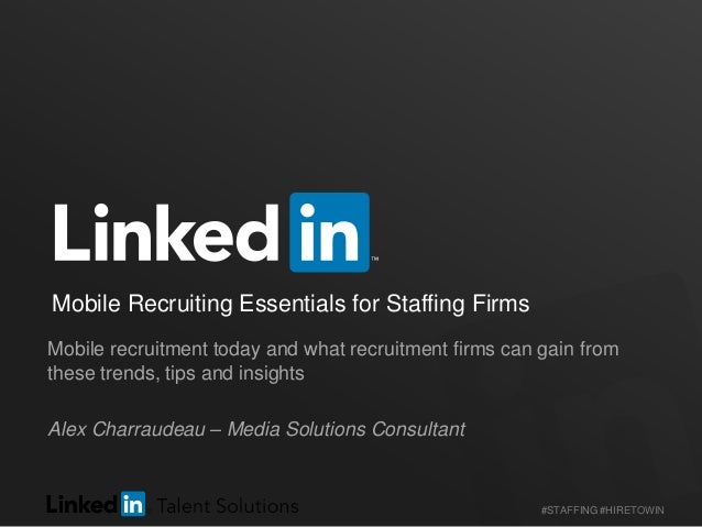 Mobile Recruiting Essentials for Staffing Firms | Webcast