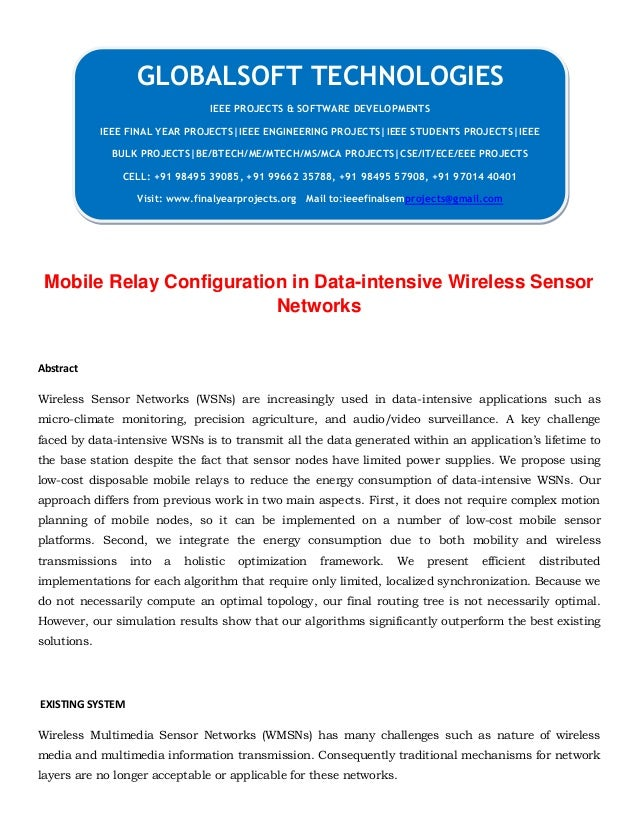 JAVA 2013 IEEE MOBILECOMPUTING PROJECT Mobile relay configuration in data intensive wireless sensor networks