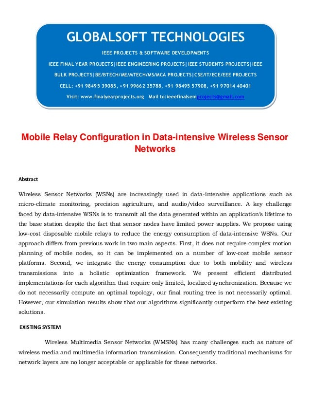 DOTNET 2013 IEEE MOBILECOMPUTING PROJECT Mobile relay configuration in data intensive wireless sensor networks