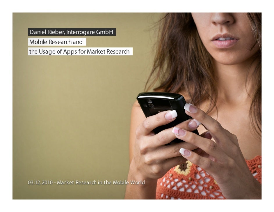 Mobile research and the usage of apps for market research