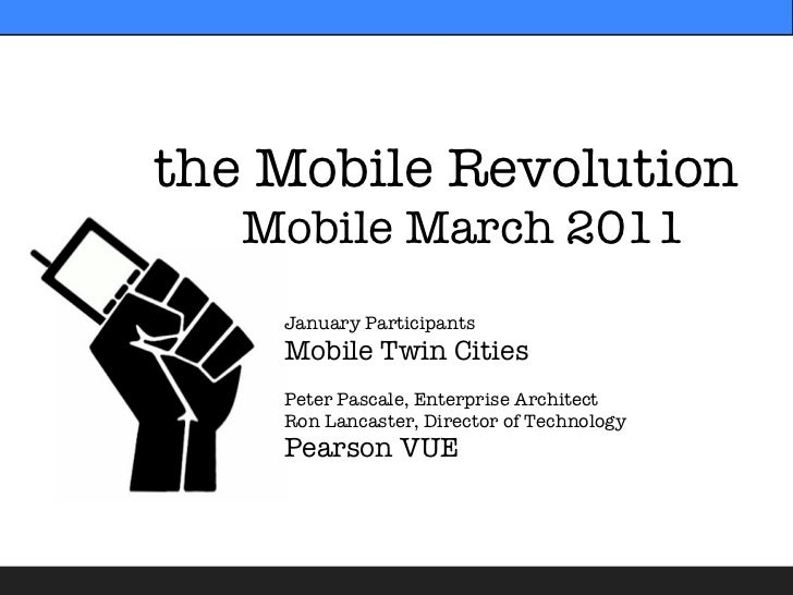 Mobile Revolution - MobileMarch-2011