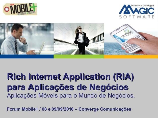 Rich Internet Application (RIA)Rich Internet Application (RIA) para Aplicações de Negóciospara Aplicações de Negócios Apli...