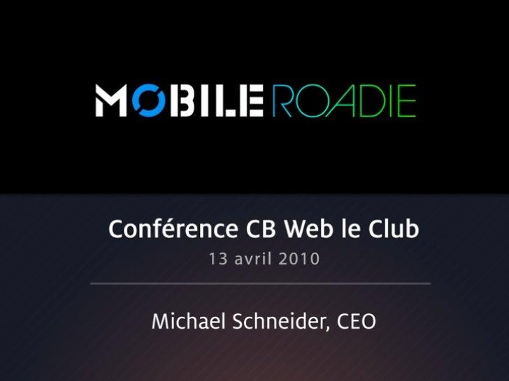 Mobile Roadie - CB Web Presentation