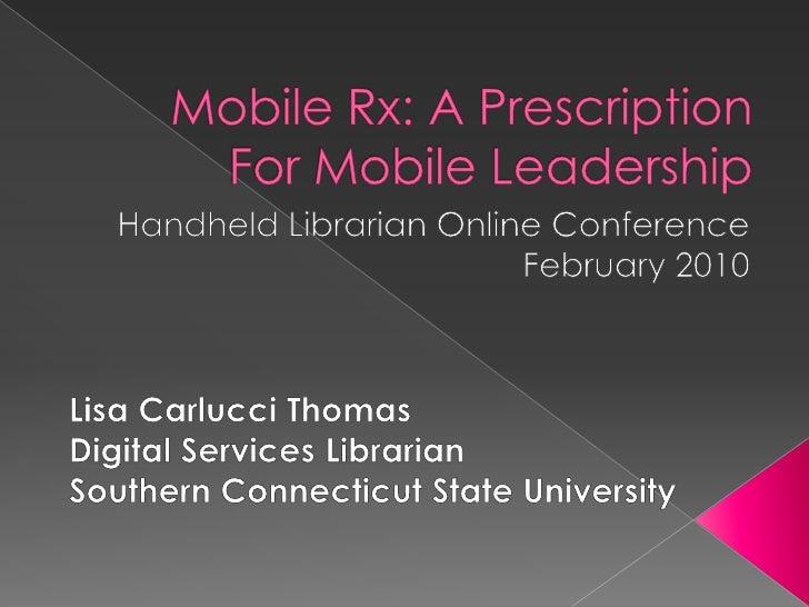 Mobile Rx: A Prescription For Mobile Leadership