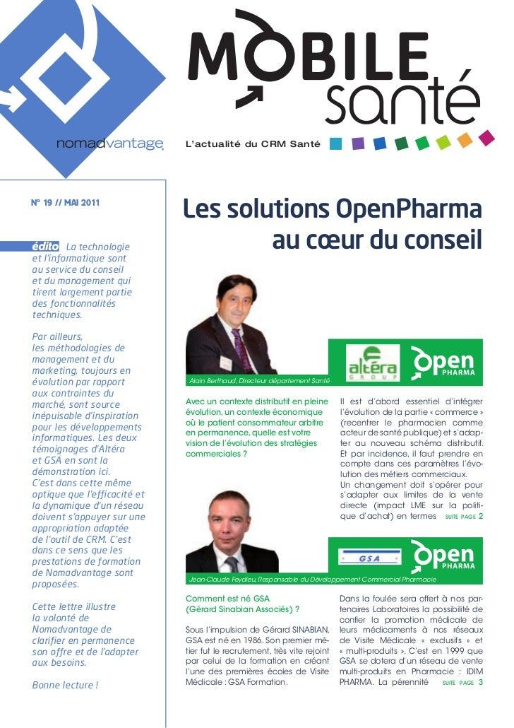L'actualité du CRM SantéNº 19 // MAI 2011                              Les solutions OpenPharmaédito    La technologieet l...