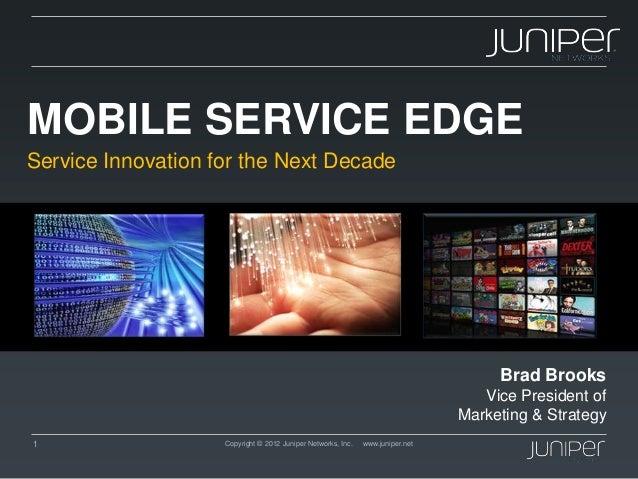 Mobile Service Edge