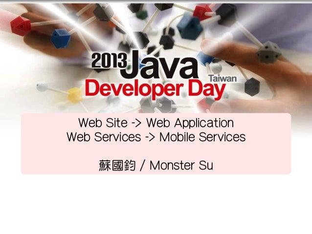 從 Web Site 到 Web Application,從 Web Services 到 Mobile Services