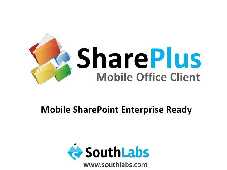 Mobile SharePoint Enterprise ready
