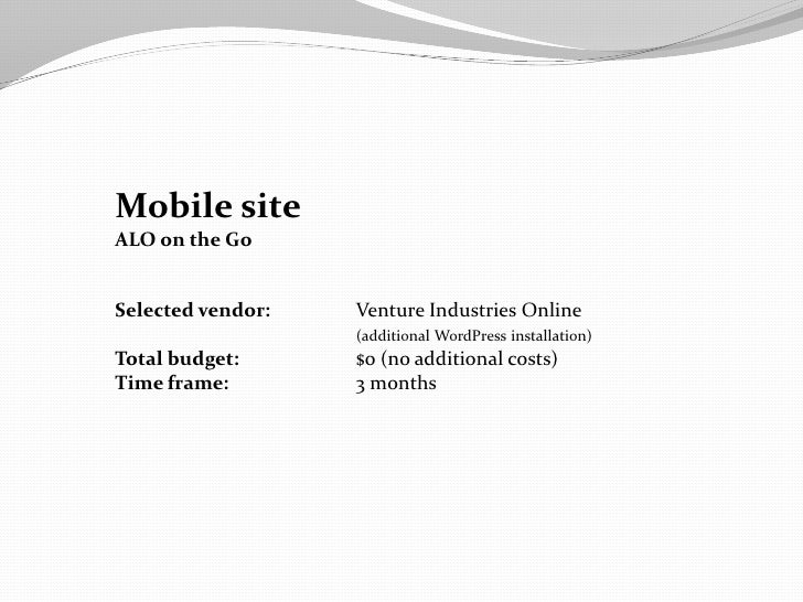 Mobile siteALO on the GoSelected vendor:   Venture Industries Online                   (additional WordPress installation)...