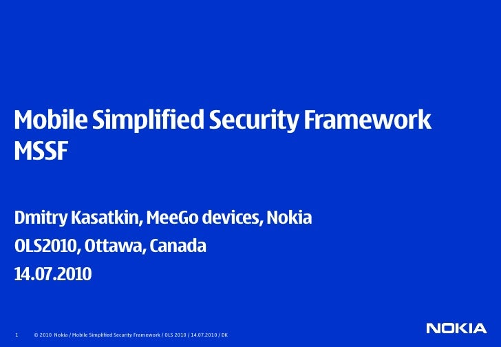Mobile Simplified Security Framework