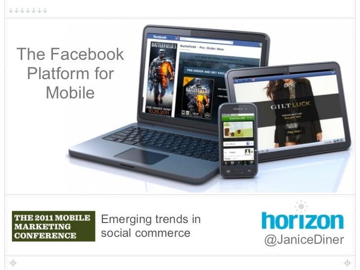 1The Facebook Platform for   Mobile          Emerging trends in          social commerce                               @Ja...