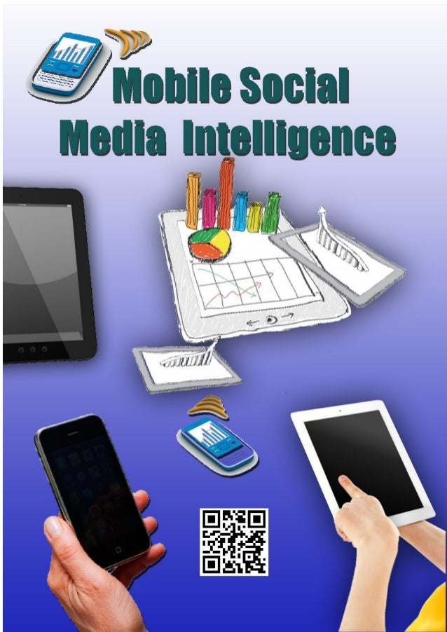First Published : October 2012Mobile Social Intelligence ReportAuthor : Benjamin WayneCover Picture : Compliment :Ambro / ...