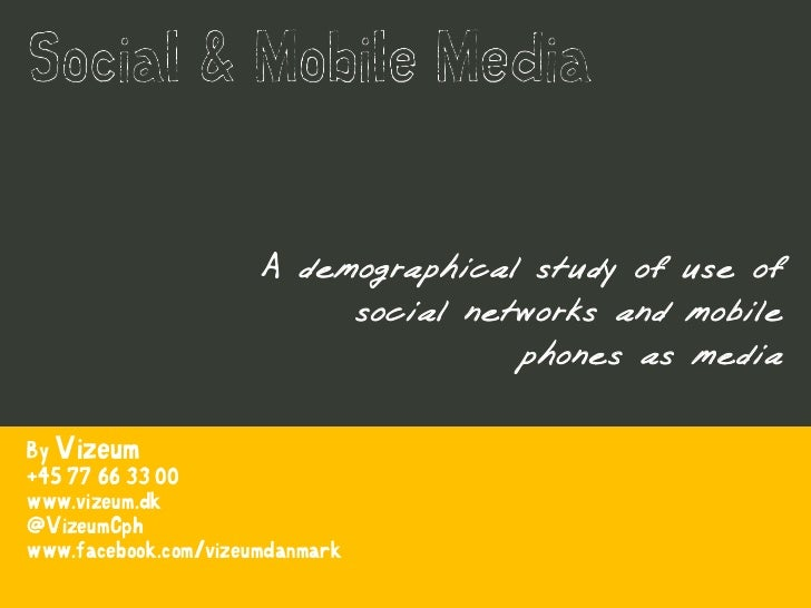 A demographical study of use of                            social networks and mobile                                     ...