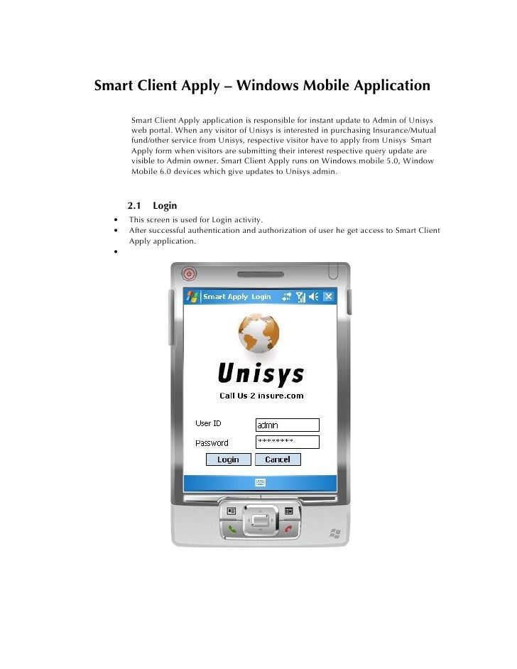 Smart Client Apply – Windows Mobile Application        Smart Client Apply application is responsible for instant update to...