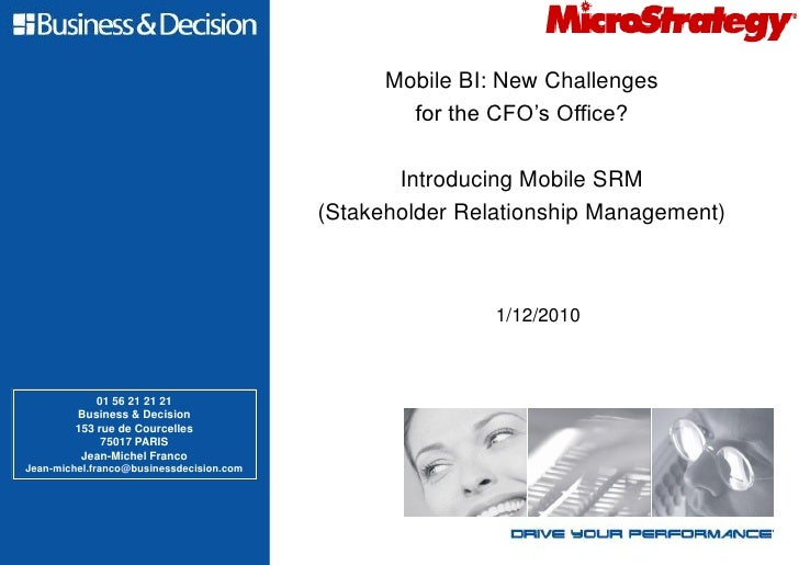 Mobile BI: New Challenges                                                  for the CFO's Office?                          ...