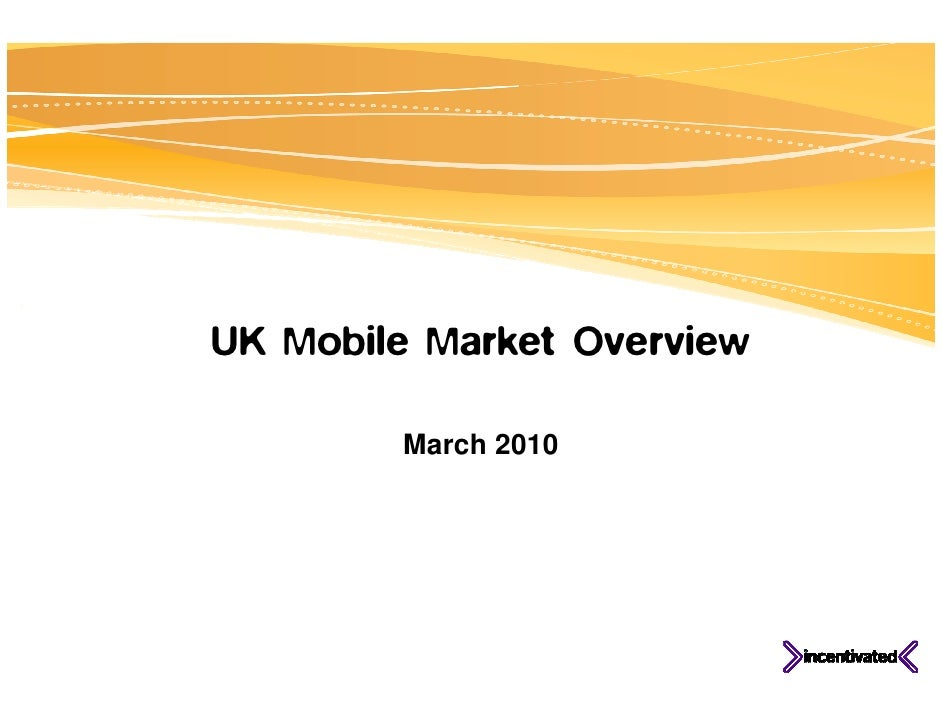 UK Mobile Market Overview #1, 2010