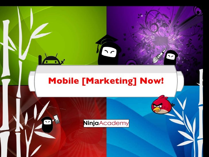 Mobile[Marketing] Now!