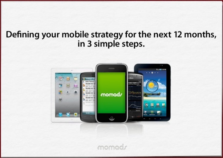 How to define your Mobile Strategy for the next 12 months
