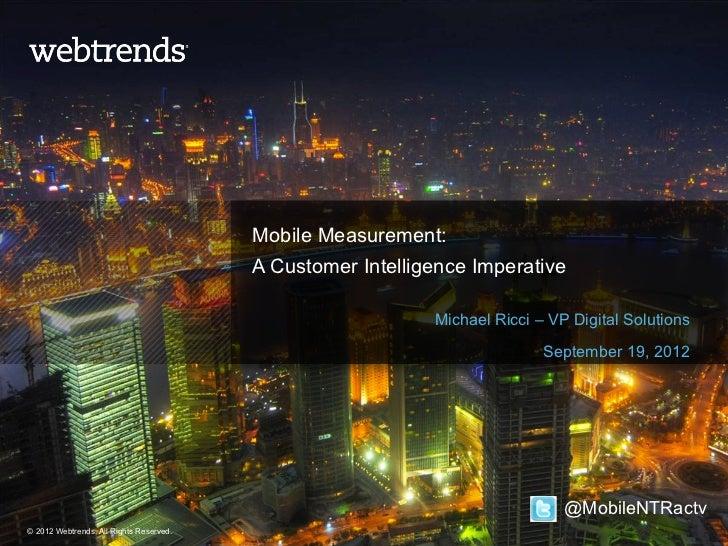 Mobile Measurement:                                         A Customer Intelligence Imperative                            ...