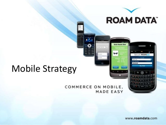 What is your Mobile App Strategy?