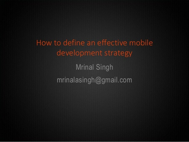 How to define an effective mobile development strategy