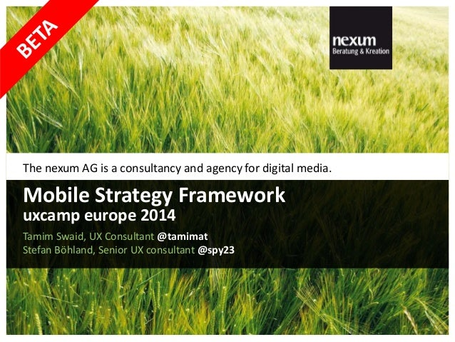 The nexum AG is a consultancy and agency for digital media. Tamim Swaid, UX Consultant @tamimat Stefan Böhland, Senior UX ...