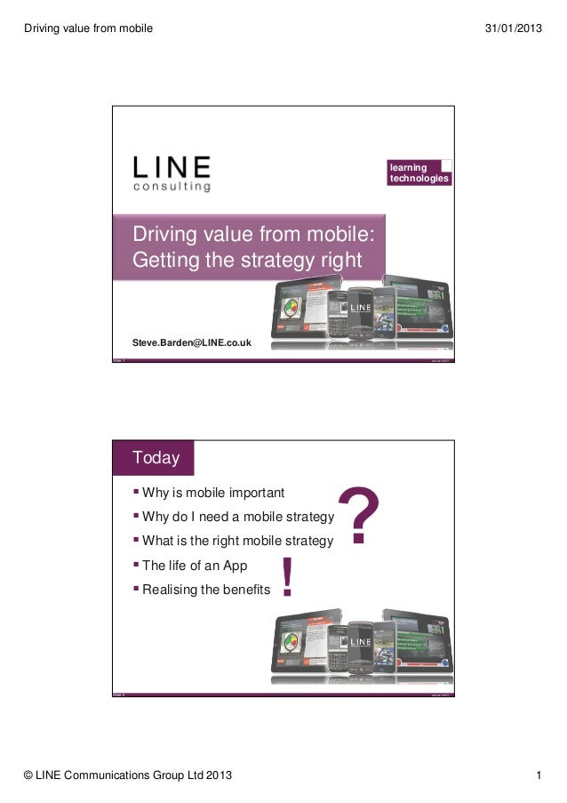 Driving value from mobile: Getting the strategy right - Steve Barden