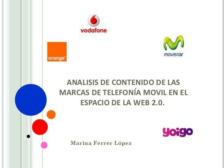 Análisis de contenido de las marcas de telefonía móvil española en el entorno 2.0.