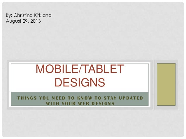 Mobile Tablet Designs