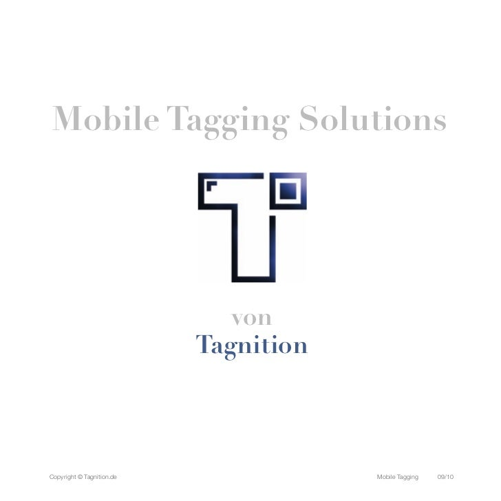 Mobile Tagging Solutions                              von                           TagnitionCopyright © Tagnition.de     ...