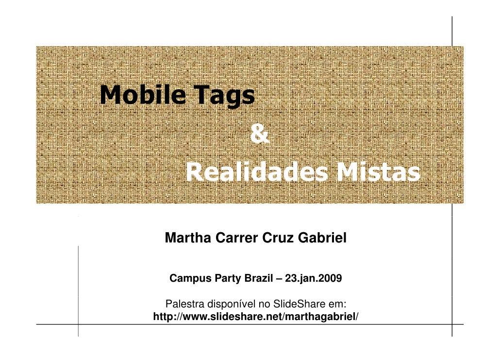 Mobile Tagging & Realidades Mistas, por Martha Gabriel