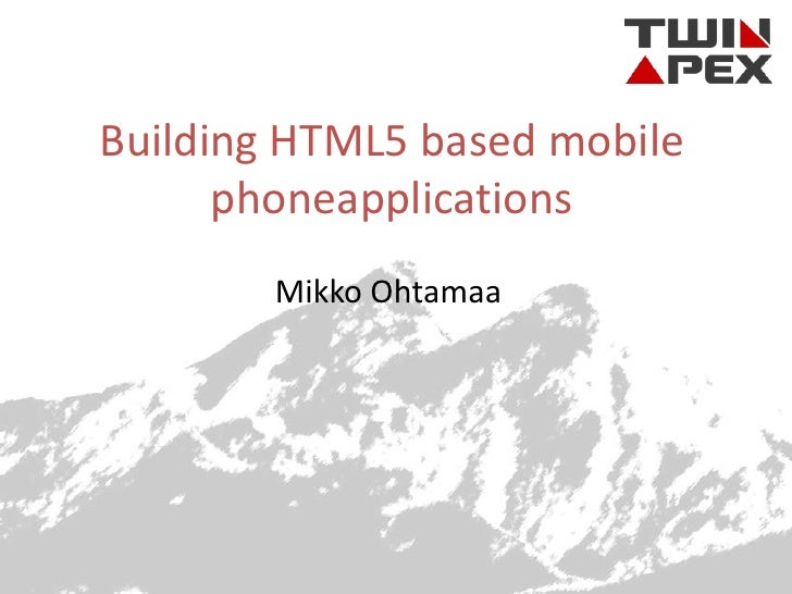 Building HTML based mobile phone applications